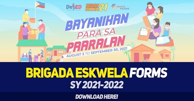 BRIGADA ESKWELA FORMS | SY 2021-2022 | DOWNLOAD HERE
