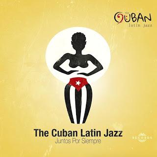 "The Cuban Latin Jazz: ""Juntos Por Siempre"" / stereojazz"