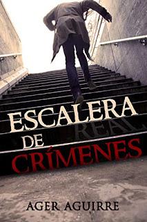 Escalera de Crímenes - Ager Aguirre Zubillaga