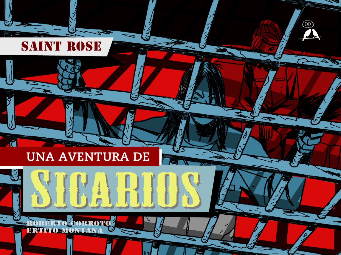 SICARIOS #3: SAINT ROSE