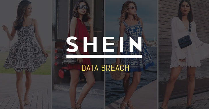 SHEIN-Fashion Shopping Site Suffers Data Breach Affecting 6.5 Million Users