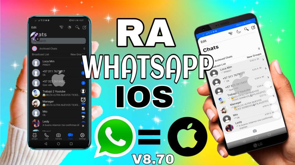NUEVO RA-WHATSAPP ESTILO IOS V8.70\ WHATSAPP ESTILO iPhone 2021 |  actualización whatsapp  abril 2021