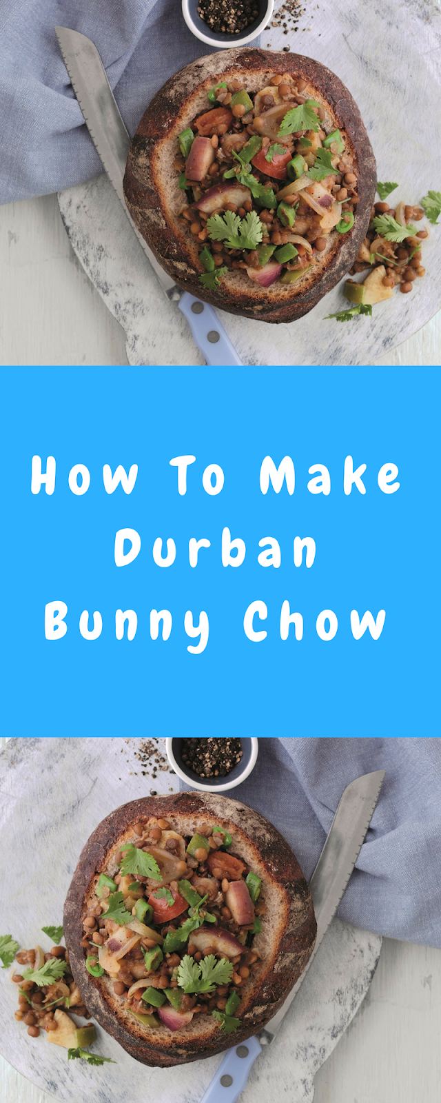 How To Make Durban Bunny Chow