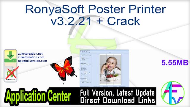 RonyaSoft Poster Printer v3.2.21 + Crack