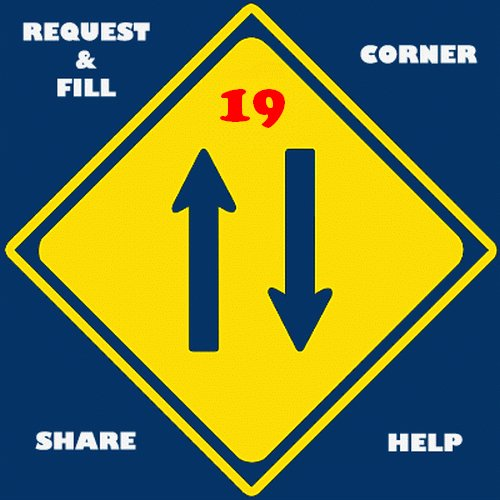 Request & Fill Corner PART 19