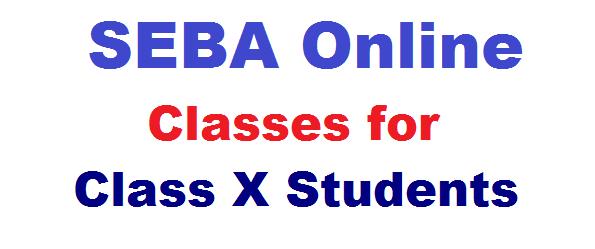 SEBA Online Classes For Class 10 Students of Assam