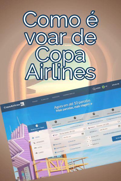 Como é voar de Copa Airlines, vale a pena comprar passagem aérea da Copa?