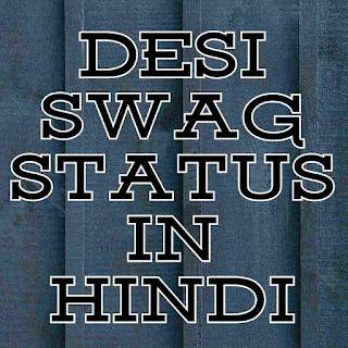 Desi swag status in hindi
