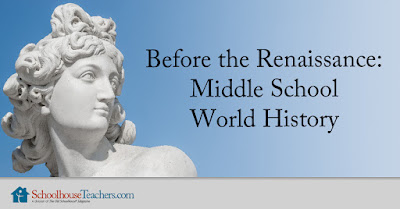 Before the Renaissance: Middle School World History image from SchoolhouseTeachers.com