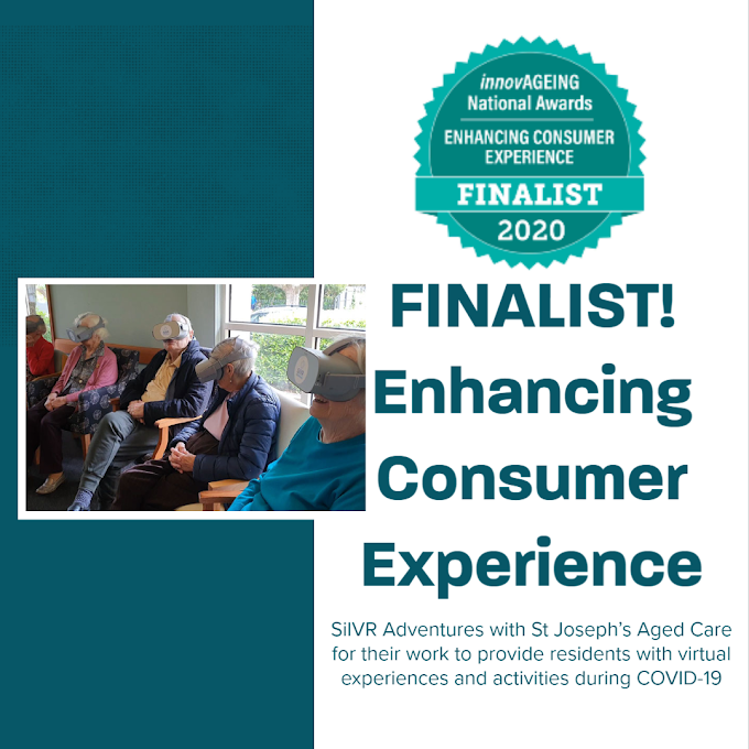 SilVR Adventures - finalist in the 2020 #InnovAGEING National Awards for Enhancing Consumer Experience!