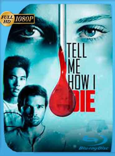 Tell Me How I Die   2017 HD [1080p] Latino [Mega] Virlli-HD