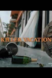 Watch Killer Vacation Online Free 2018 Putlocker