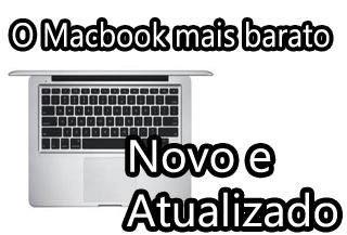 qual macbook mais barato do mercado