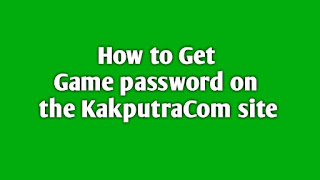 How to Get Game Passwords on the KakputraCom Site