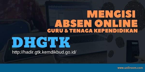 Cara DHGTK : Mengisi Absen Online DHGTK (Daftar Hadir GTK)
