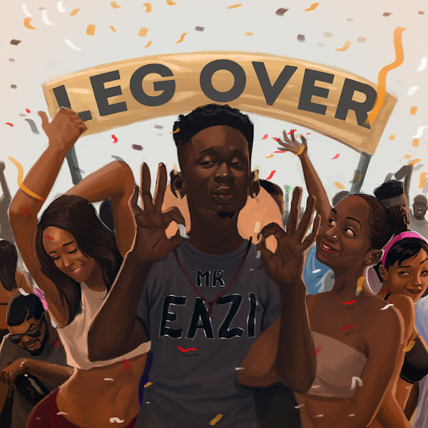Mr Eazi - Leg Over - Single  Cover
