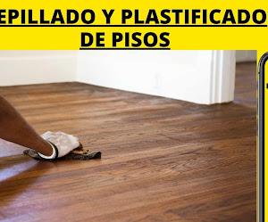 CEPILLADO Y PLASTIFICADO DE PISOS (LA PAZ)