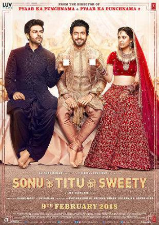 Sonu Ke Titu Ki Sweety 2018  Full Hindi Movie Download