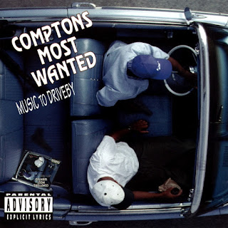 Compton's Most Wanted - Music To Driveby (1992)