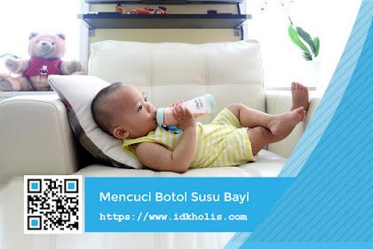 Penting! Jangan Sembarangan Mencuci Botol Susu Bayi