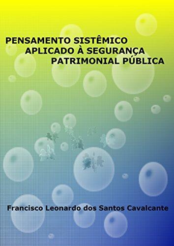 PENSAMENTO SISTÊMICO APLICADO À SEGURANÇA PATRIMONIAL PÚBLICA