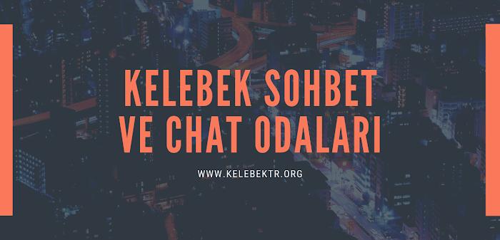 Kelebek Sohbet ve Chat Odaları