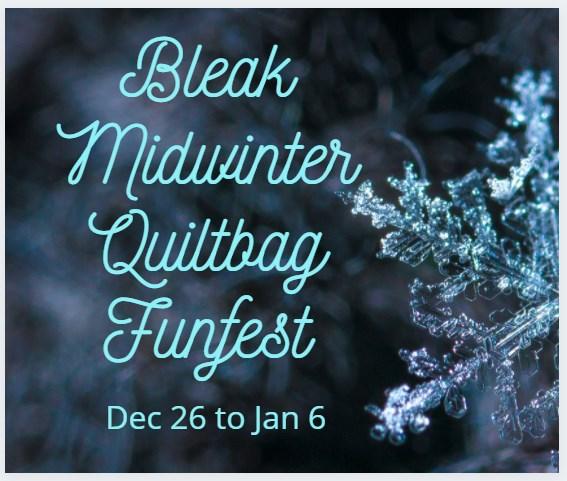 Bleak Midwinter Quiltbag Funfest!