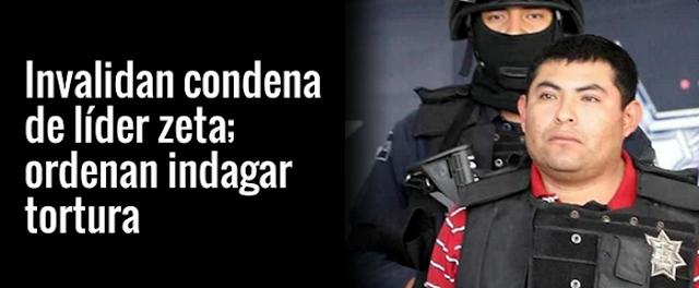 """Ordenan cancelar condena de prisión a """"El Hummer"""" el capo Zeta que mando matar a Valentin Elizalde"""