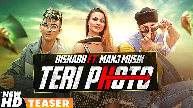 Teri Photo Lyrics English and Hindi | Rishabh Feat Manj Musik | Lyircsface