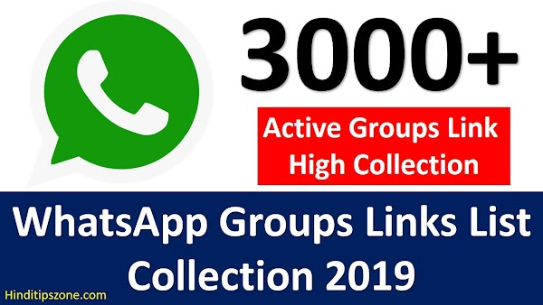 3000+ WhatsApp Groups Links List Collection 2019 {*Real Groups*}