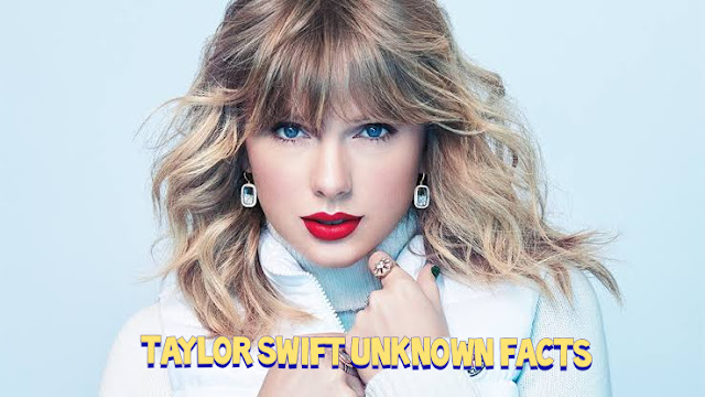 Top 10 Unknown Things about Taylor Swift