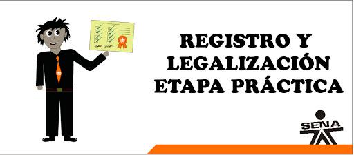 REGISTRO Y LEGALIZACIÓN ETAPA PRÁCTICA