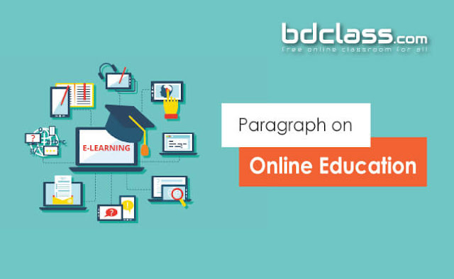 online education in Bangladesh paragraph