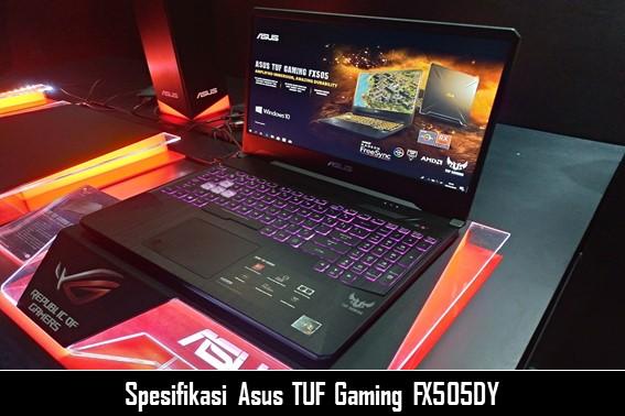 Inilah Spesifikasi Asus TUF Gaming FX505DY