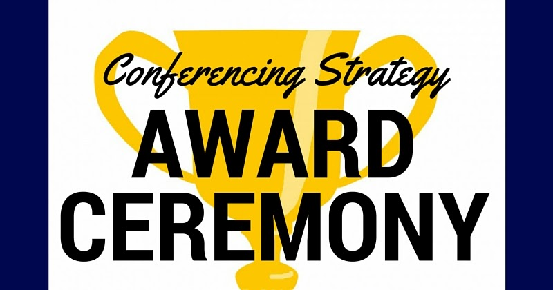 Conferencing Strategy: Award Ceremony