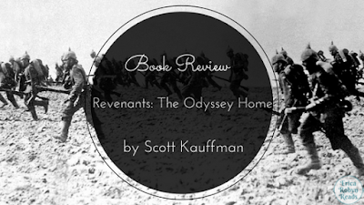 Revenants: The Odyssey Home by Scott Kauffman book review