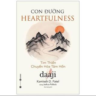 Sách - Con Đường Heartfulness - Tim Thiền - Chuyển Hóa Tâm Hồn ebook PDF EPUB AWZ3 PRC MOBI