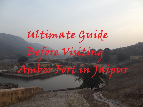 ultimate guide given to visit amber fort in jaipur