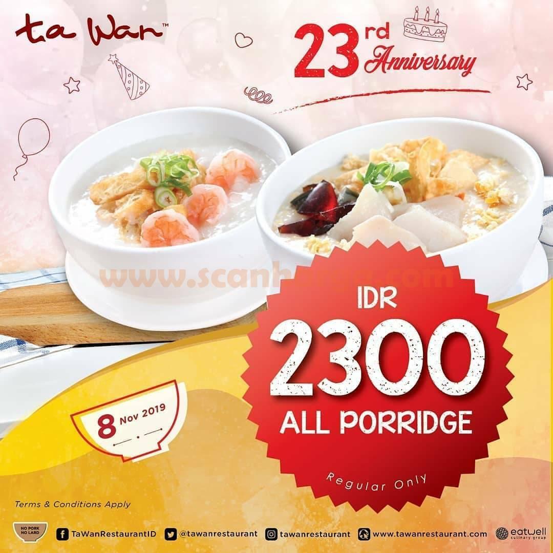 Promo TA WAN Restoran Harga Spesial Bubur hanya Rp2.300 Periode 8 November 2019