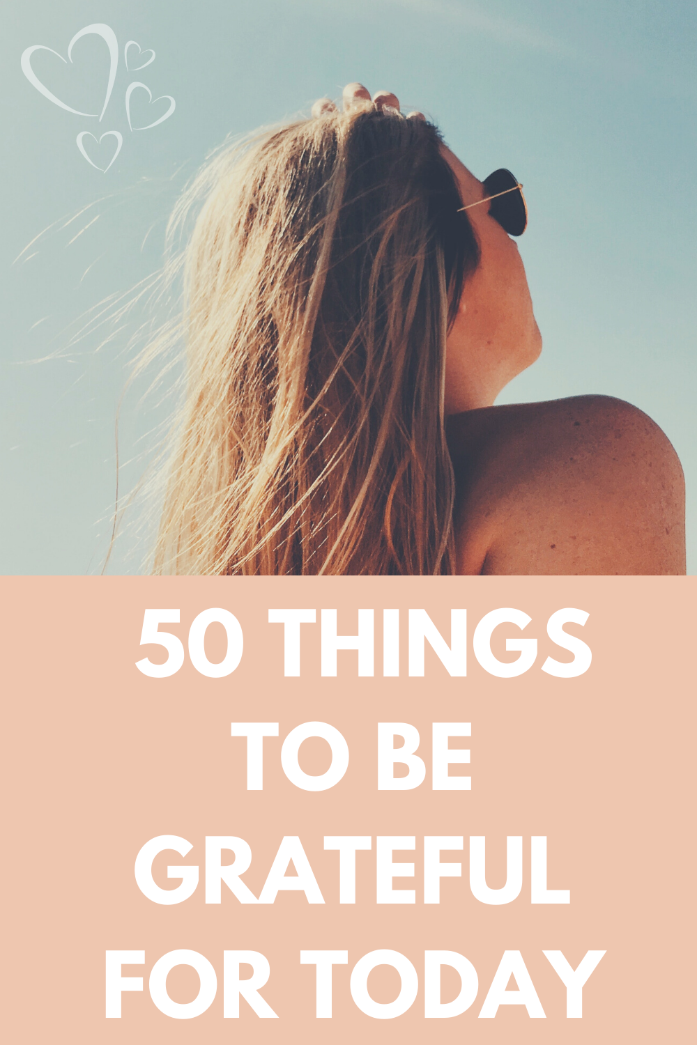 50 Things To Be Grateful For Today