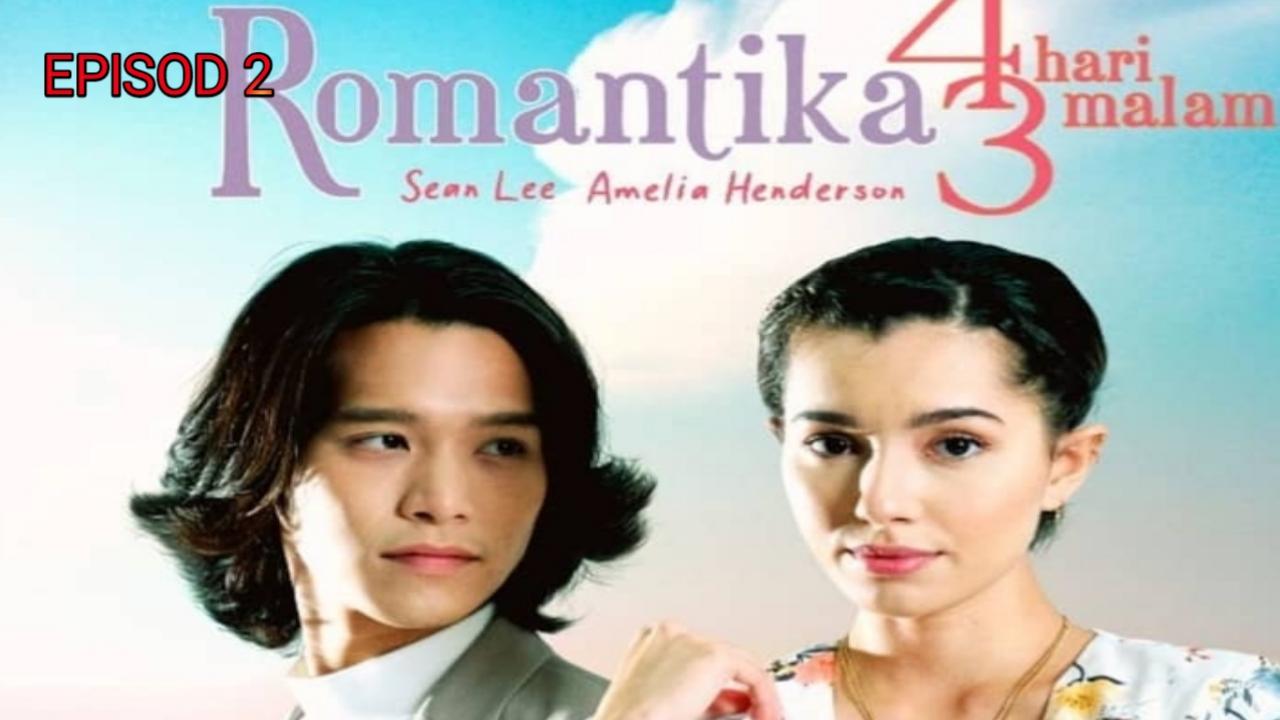 Tonton Drama Romantika 4 Hari 3 Malam Episod 2 (TV3)