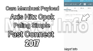 Cara Membuat Payload Axis Hitz Opok 2017 Terbaru