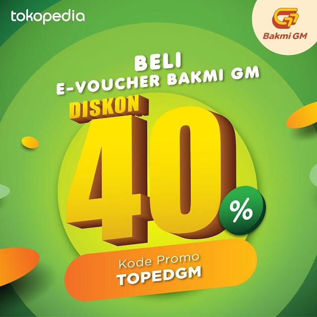 #BakmiGM - #Promo Beli E-Voucher Diskon 40% di Tokopedia