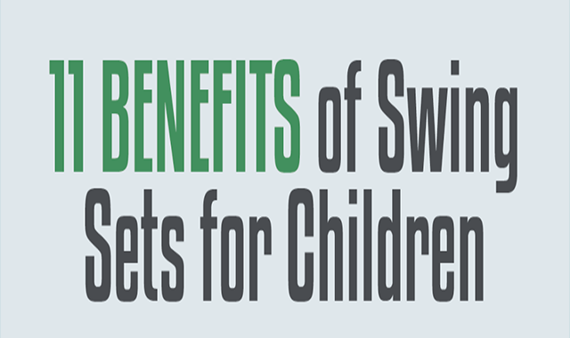 11 Advantages of Swing Sets for Children #infographic