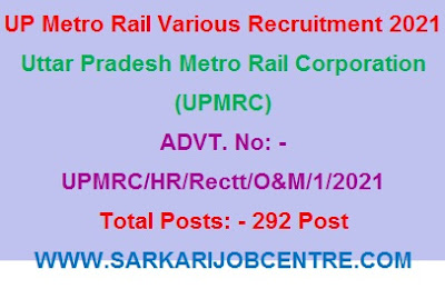 UP Metro Rail Recruitment for Various Post Vacancy 2021