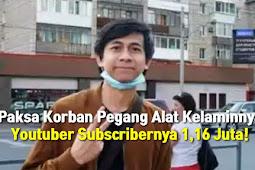 YouTubers Subscriber 1.16jt Melakukan Pelecehan Seksual