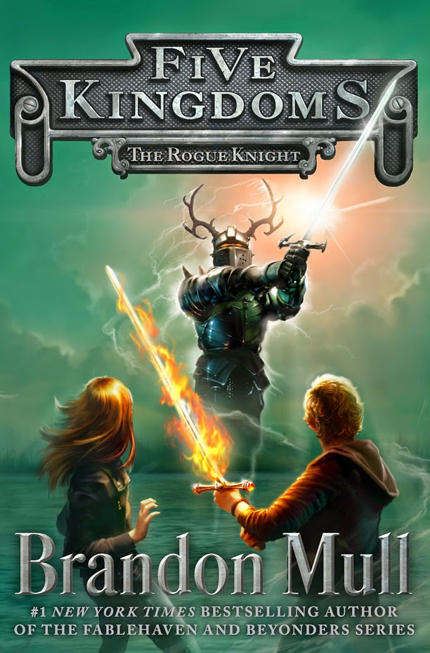 Five Kingdoms: The Rogue Knight by Brandon Mull