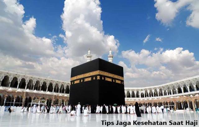 Tips Jaga Kesehatan Saat Ibadah Haji