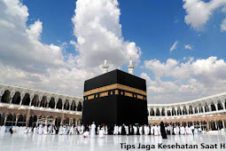 Tips Sehat Selama Mejalankan Ibadah Haji