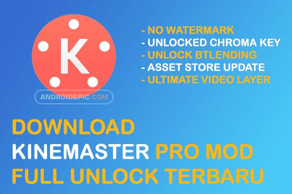 Download Kinemaster Pro Mod Tanpa Watermark - androidepic.com